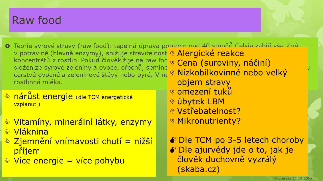 Raw food Alergické reakce Cena (suroviny, náčiní)