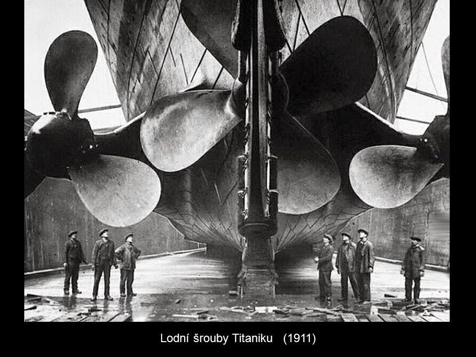 Lodní šrouby Titaniku (1911)