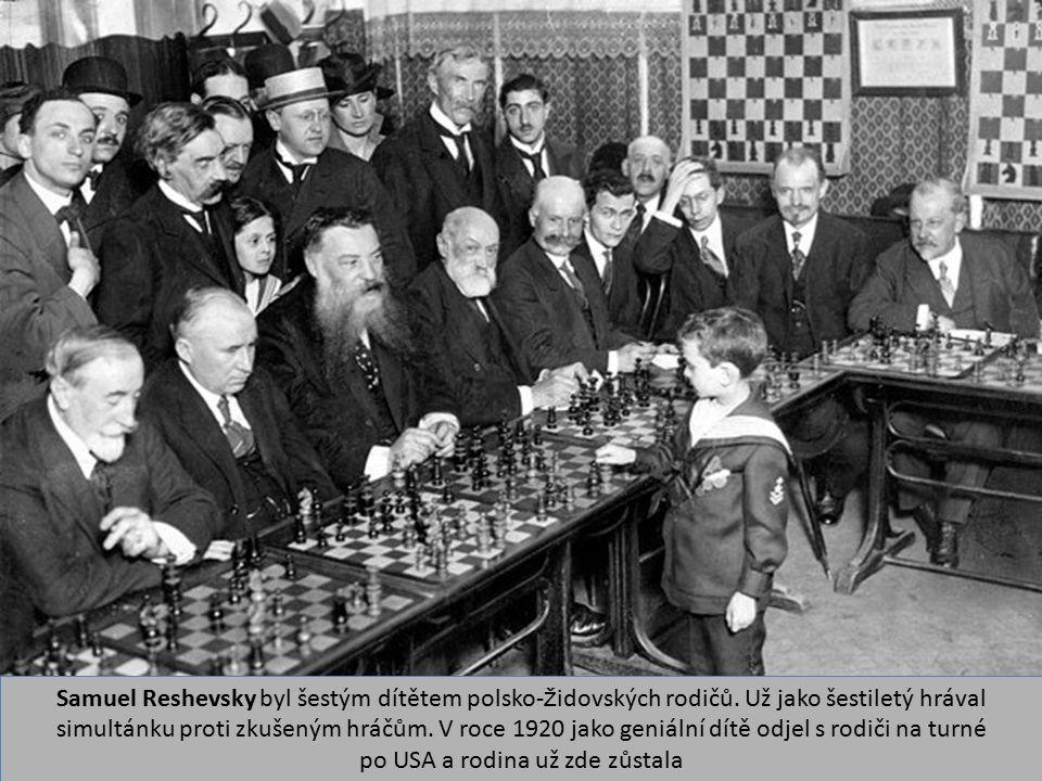 Samuel Reshevsky byl šestým dítětem polsko-židovských rodičů