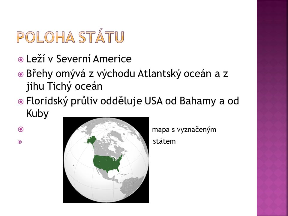 Poloha státu Leží v Severní Americe