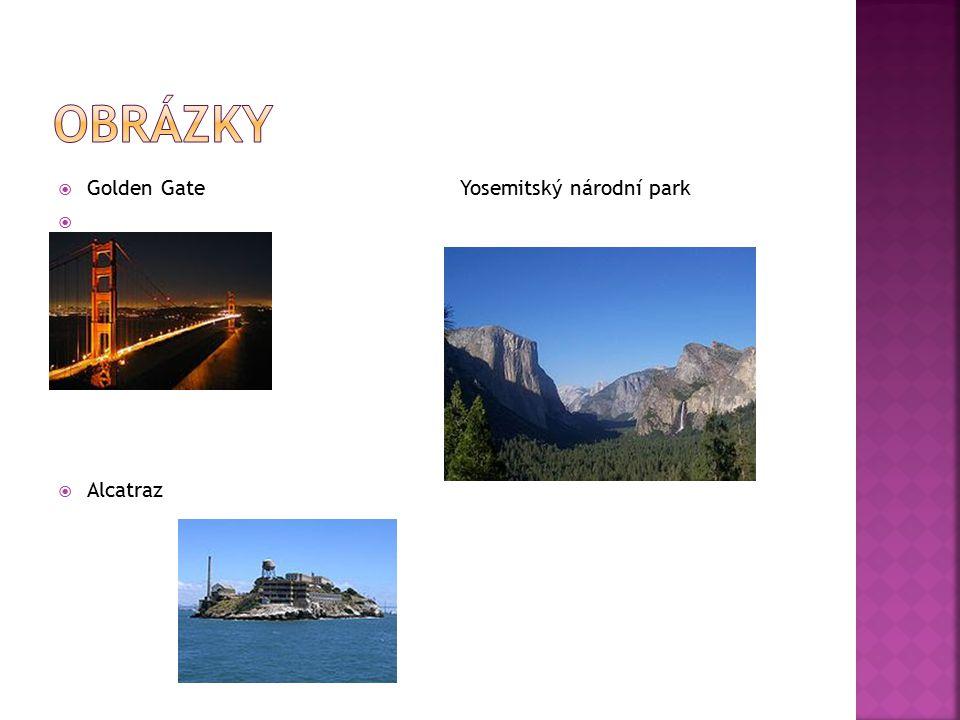 obrázky Golden Gate Yosemitský národní park Alcatraz