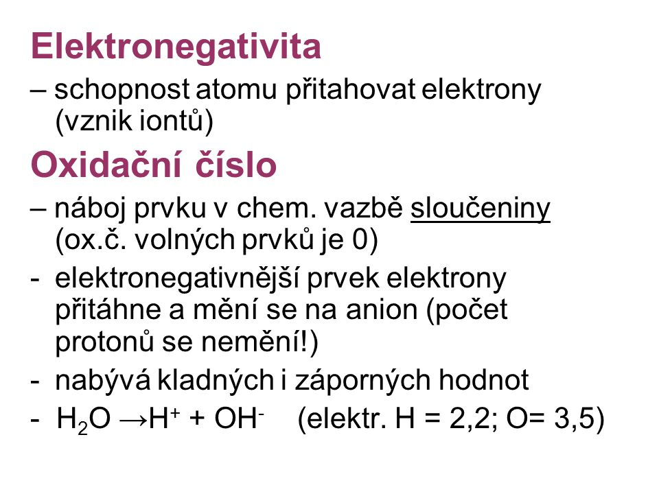 Elektronegativita Oxidační číslo