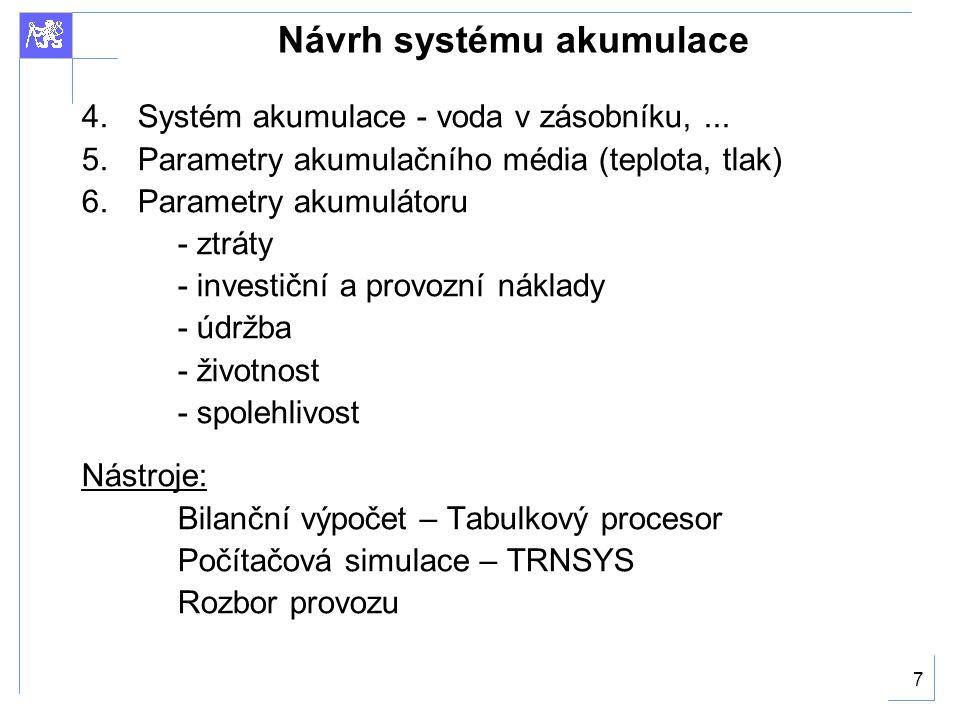 Návrh systému akumulace
