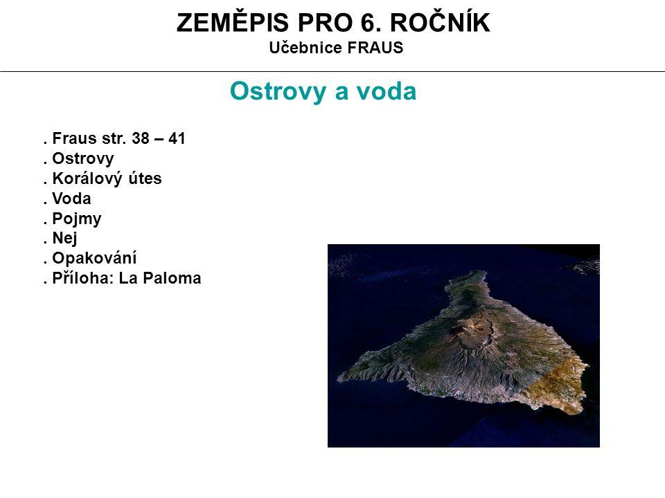 ZEMĚPIS PRO 6. ROČNÍK Ostrovy a voda Učebnice FRAUS