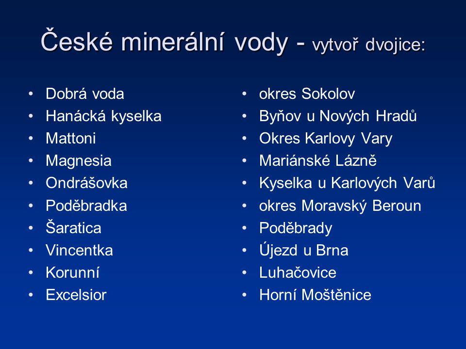 České minerální vody - vytvoř dvojice: