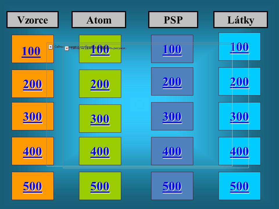 Vzorce Atom. PSP. Látky. 100. 100. 100. 100. 200. 200. 200. 200. 300. 300. 300. 300. 400.
