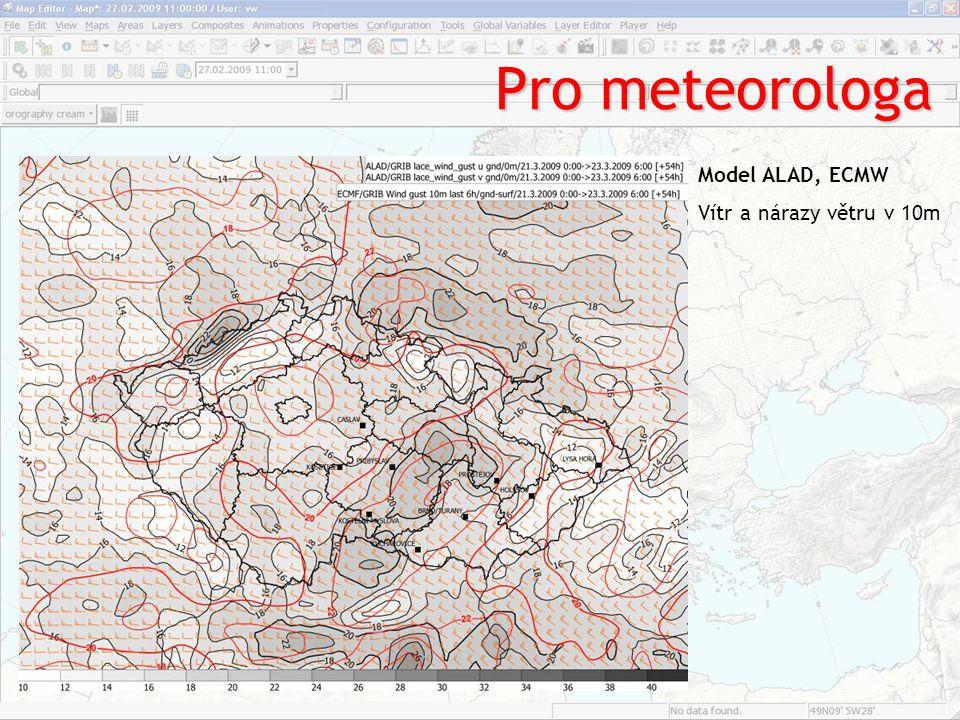 Pro meteorologa Model ALAD, ECMW Vítr a nárazy větru v 10m