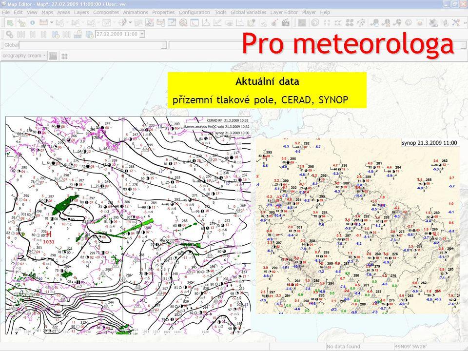 Pro meteorologa Aktuální data přízemní tlakové pole, CERAD, SYNOP