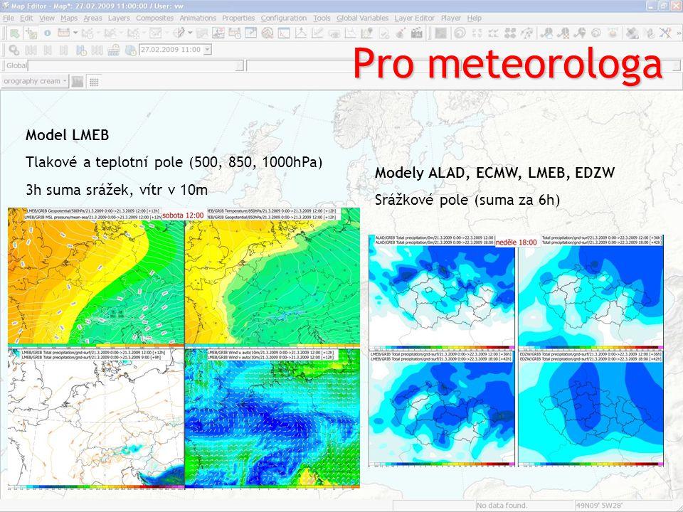 Pro meteorologa Model LMEB Tlakové a teplotní pole (500, 850, 1000hPa)