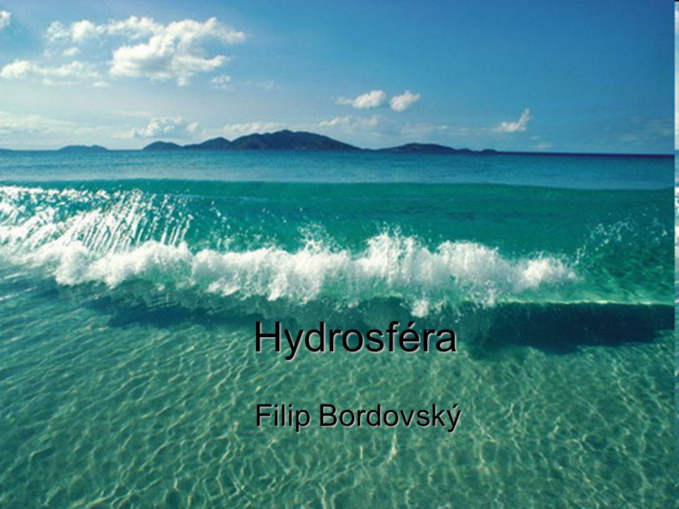 Hydrosféra Filip Bordovský