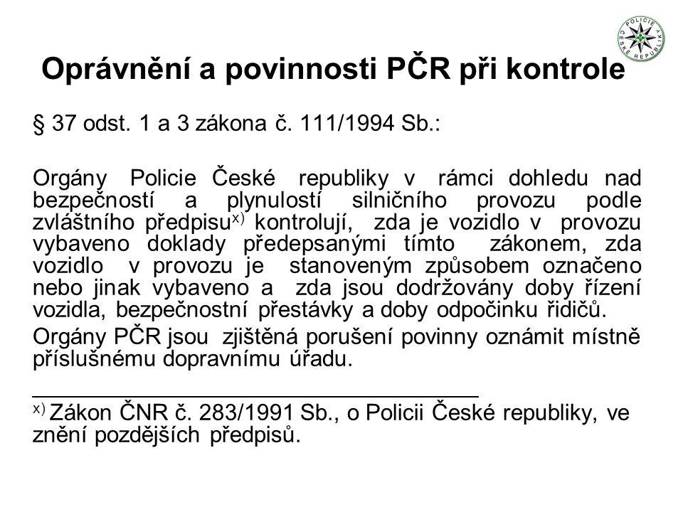 Oprávnění a povinnosti PČR při kontrole