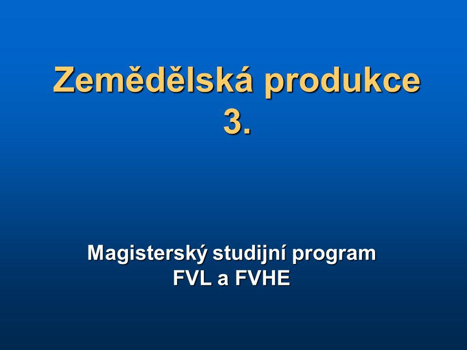 Magisterský studijní program FVL a FVHE