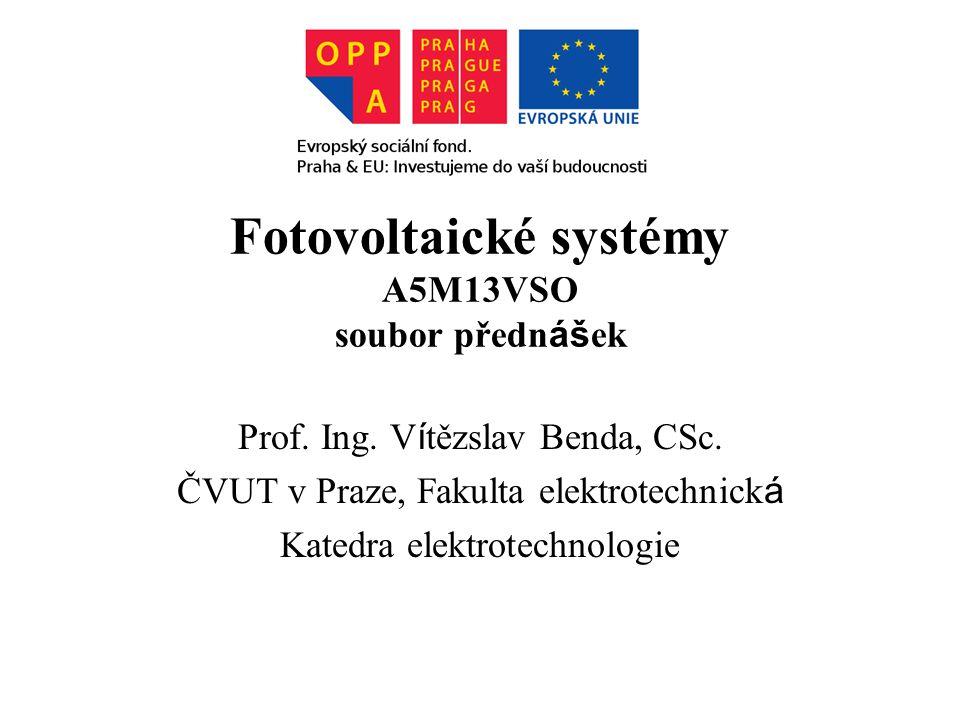 Fotovoltaické systémy A5M13VSO soubor přednášek