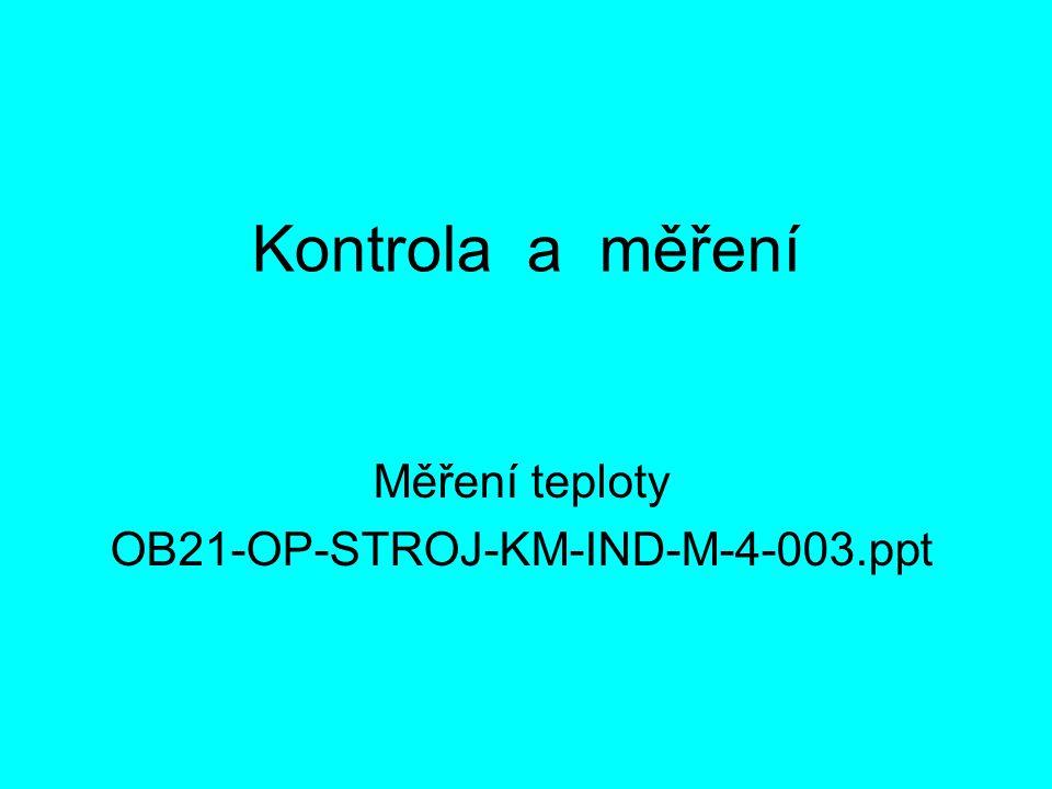 Měření teploty OB21-OP-STROJ-KM-IND-M-4-003.ppt