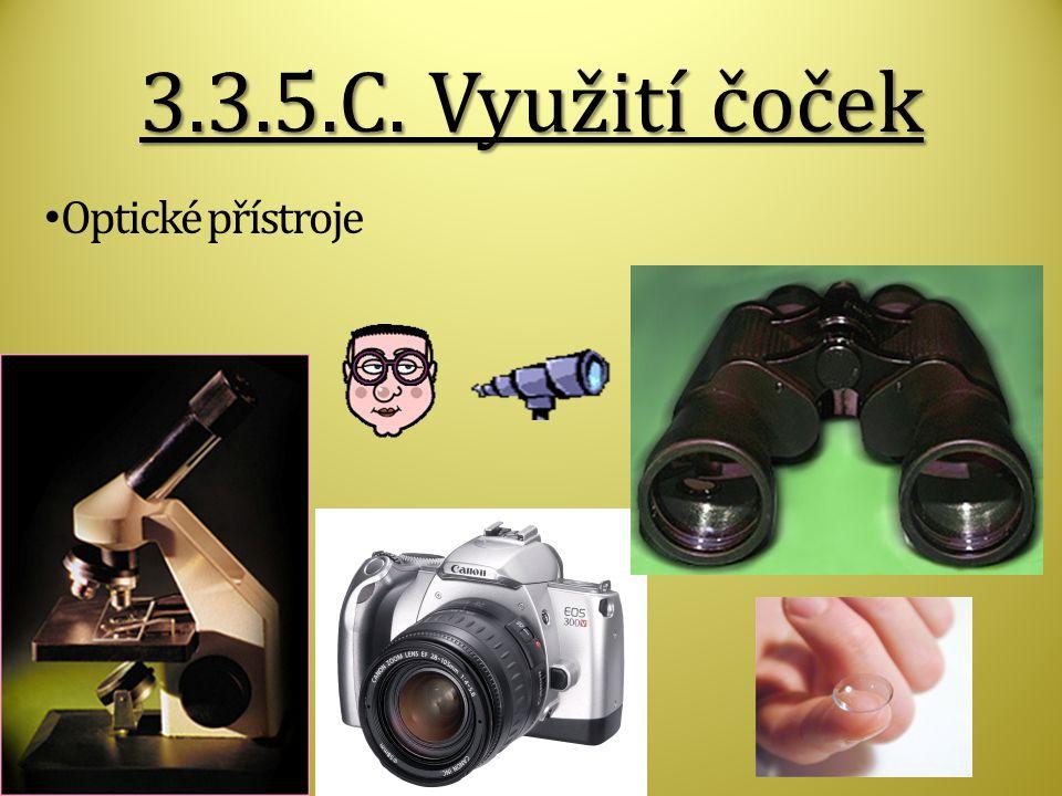 3.3.5.C. Využití čoček Optické přístroje