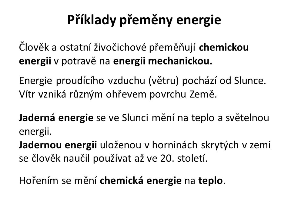Příklady přeměny energie