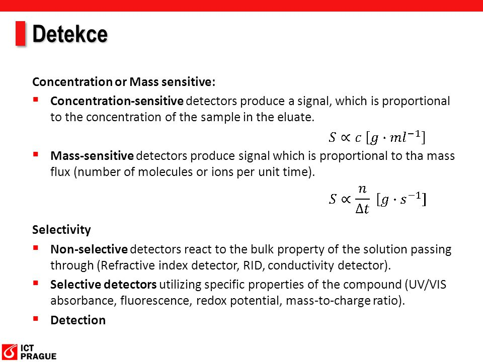 Detekce Concentration or Mass sensitive: