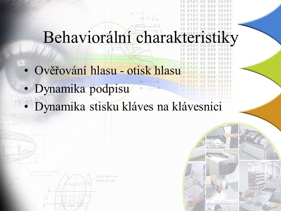 Behaviorální charakteristiky