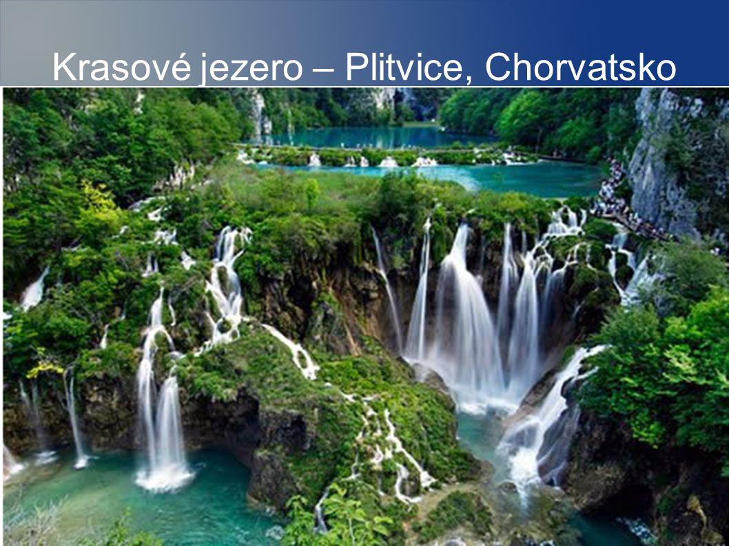 Krasové jezero – Plitvice, Chorvatsko
