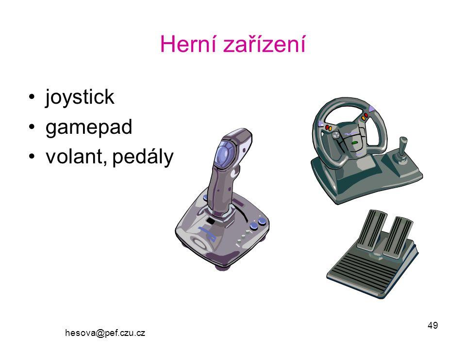 Herní zařízení joystick gamepad volant, pedály hesova@pef.czu.cz