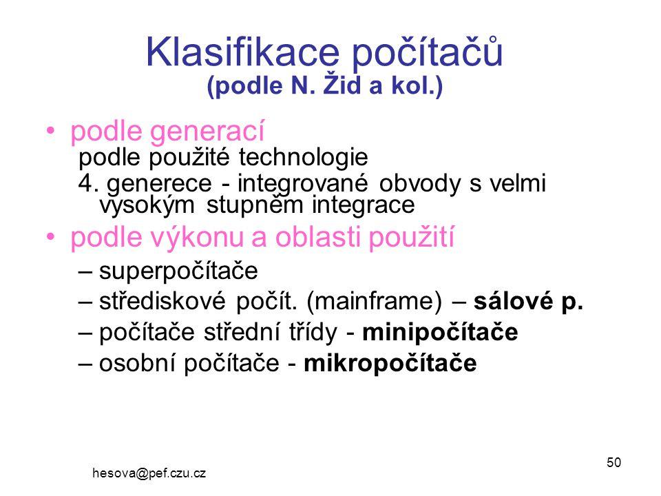 Klasifikace počítačů (podle N. Žid a kol.)