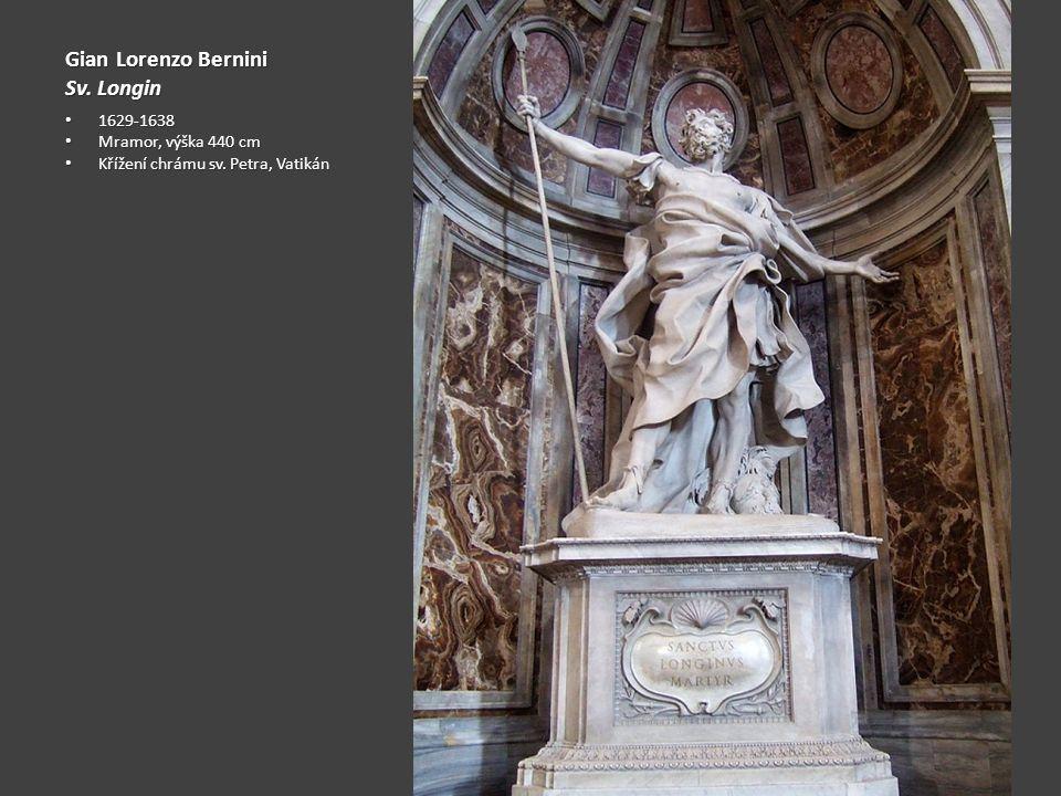 Gian Lorenzo Bernini Sv. Longin 1629-1638 Mramor, výška 440 cm