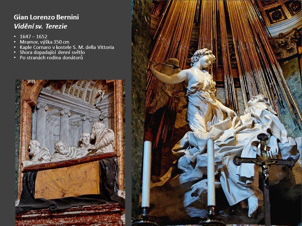Gian Lorenzo Bernini Vidění sv. Terezie 1647 – 1652