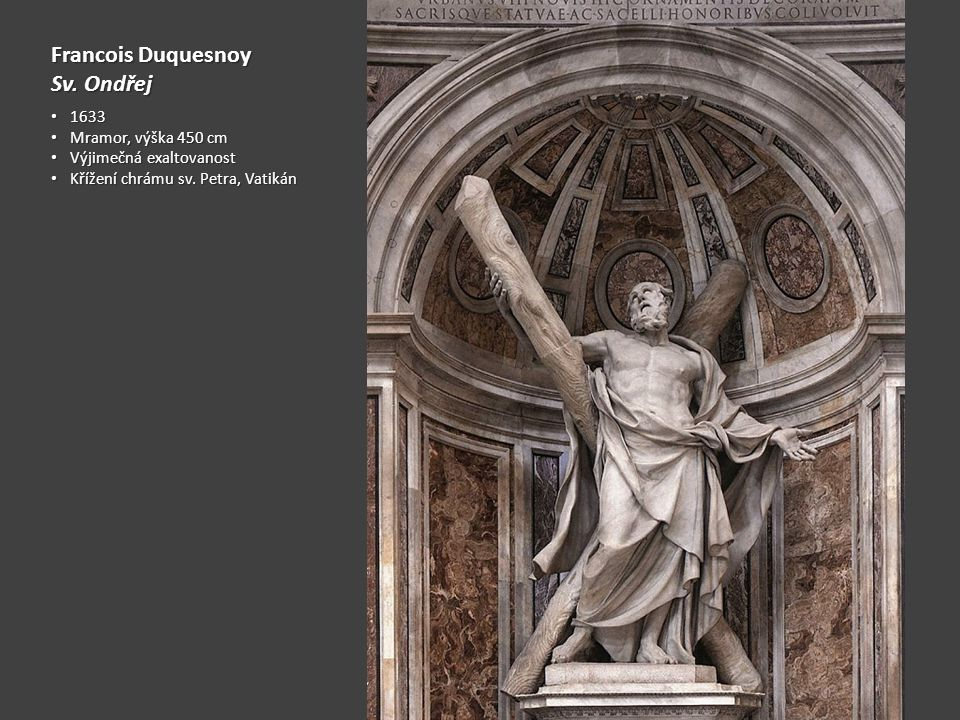 Francois Duquesnoy Sv. Ondřej 1633 Mramor, výška 450 cm