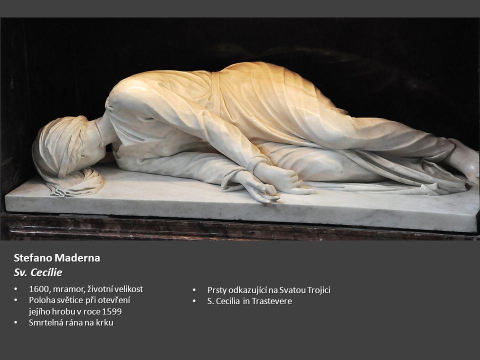 Stefano Maderna Sv. Cecílie 1600, mramor, životní velikost