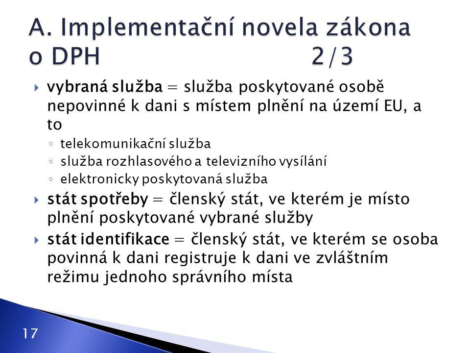 A. Implementační novela zákona o DPH 2/3