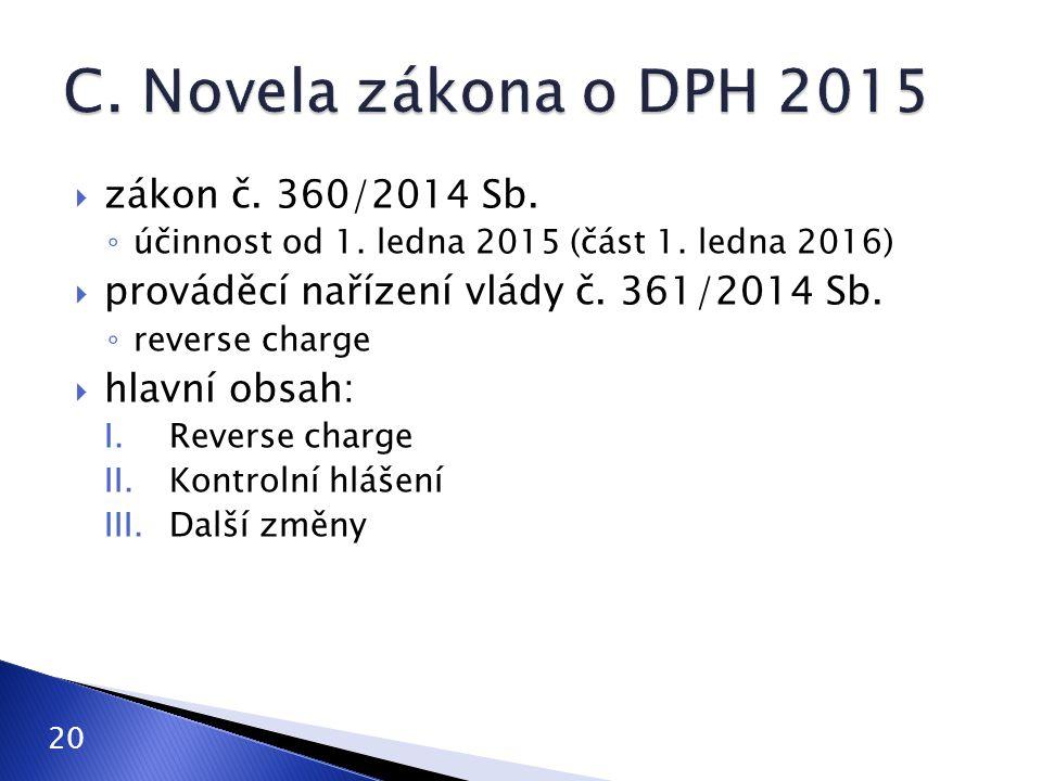 C. Novela zákona o DPH 2015 zákon č. 360/2014 Sb.