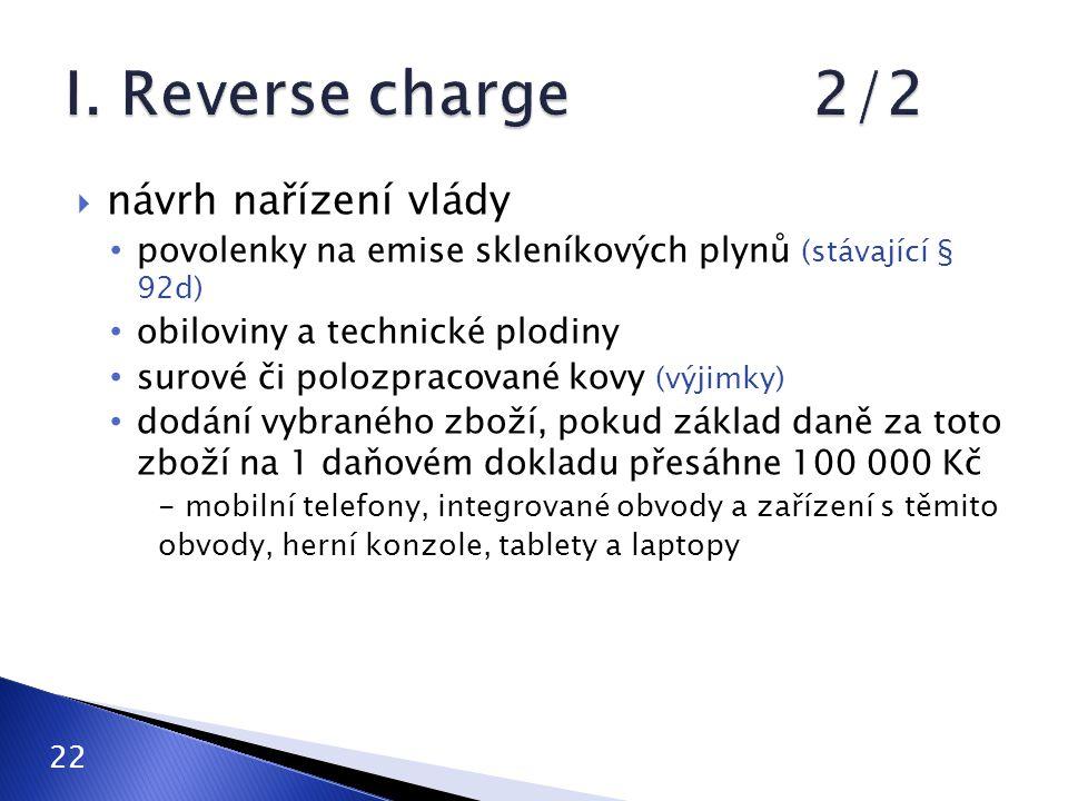 I. Reverse charge 2/2 návrh nařízení vlády