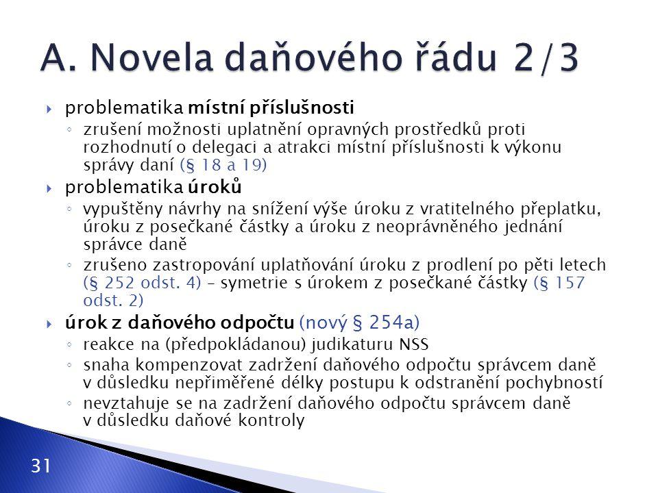 A. Novela daňového řádu 2/3