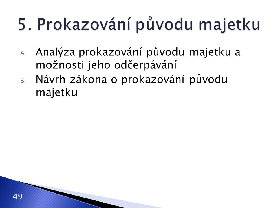 5. Prokazování původu majetku