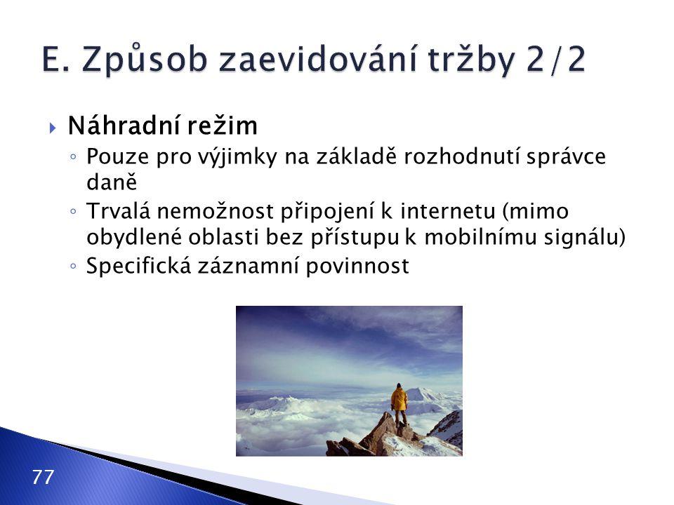 E. Způsob zaevidování tržby 2/2
