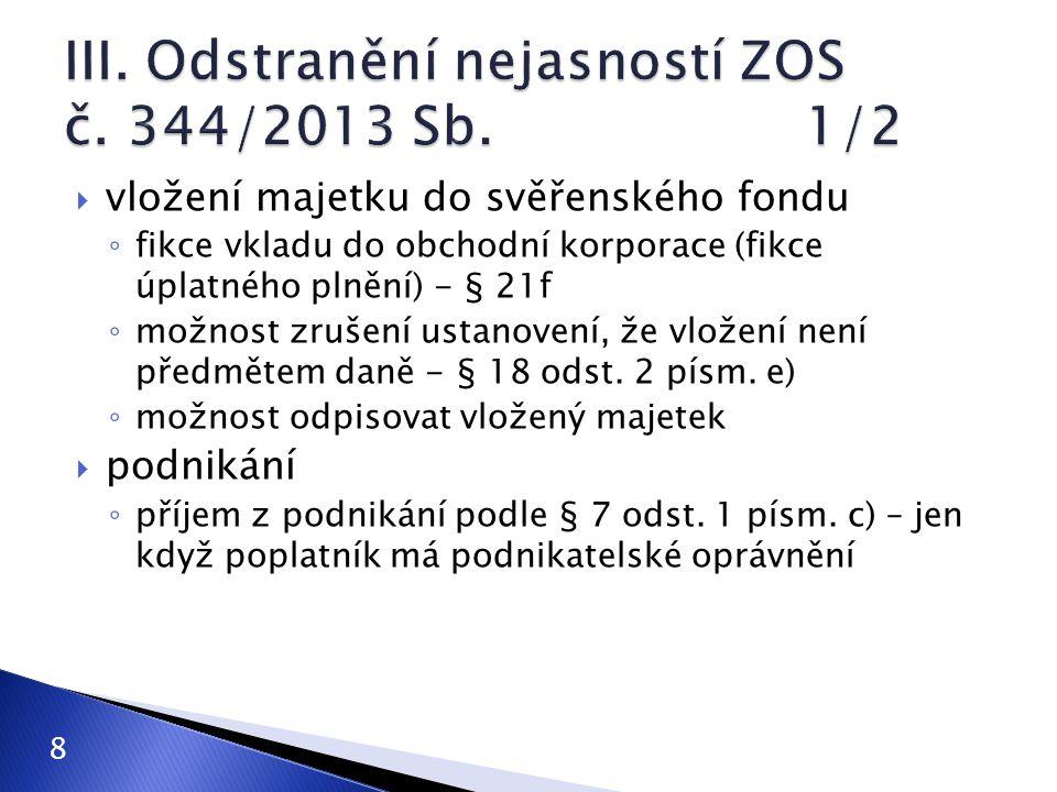 III. Odstranění nejasností ZOS č. 344/2013 Sb. 1/2