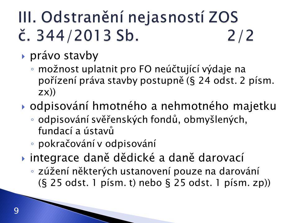 III. Odstranění nejasností ZOS č. 344/2013 Sb. 2/2