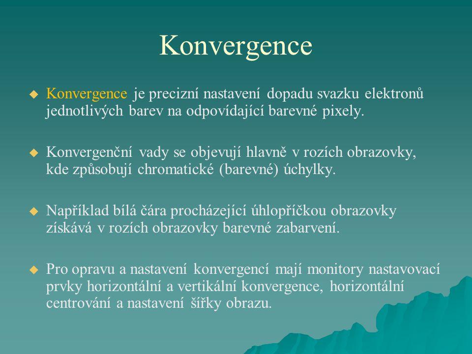 Konvergence Konvergence je precizní nastavení dopadu svazku elektronů jednotlivých barev na odpovídající barevné pixely.