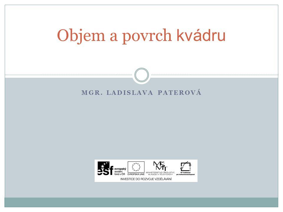 MGR. LADISLAVA PATEROVÁ