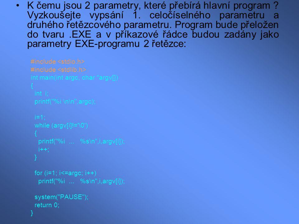 K čemu jsou 2 parametry, které přebírá hlavní program