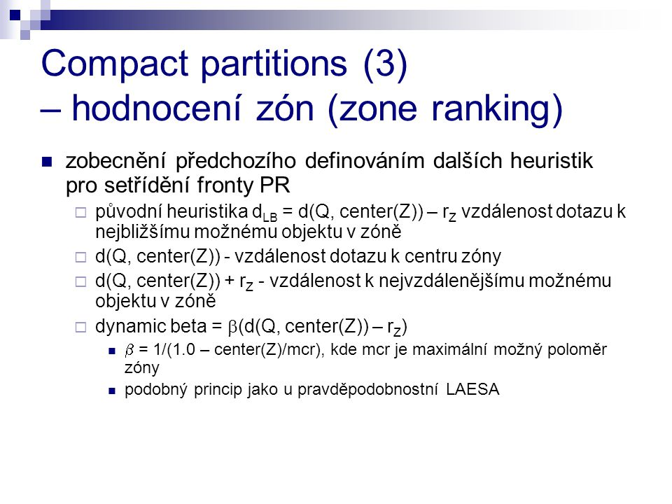 Compact partitions (3) – hodnocení zón (zone ranking)