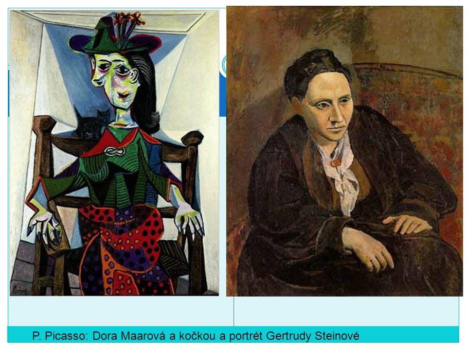P. Picasso: Dora Maarová a kočkou a portrét Gertrudy Steinové