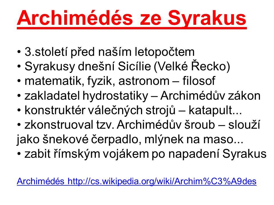 Archimédés ze Syrakus 3.století před naším letopočtem