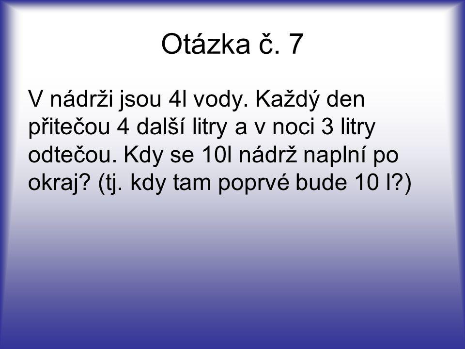 Otázka č. 7