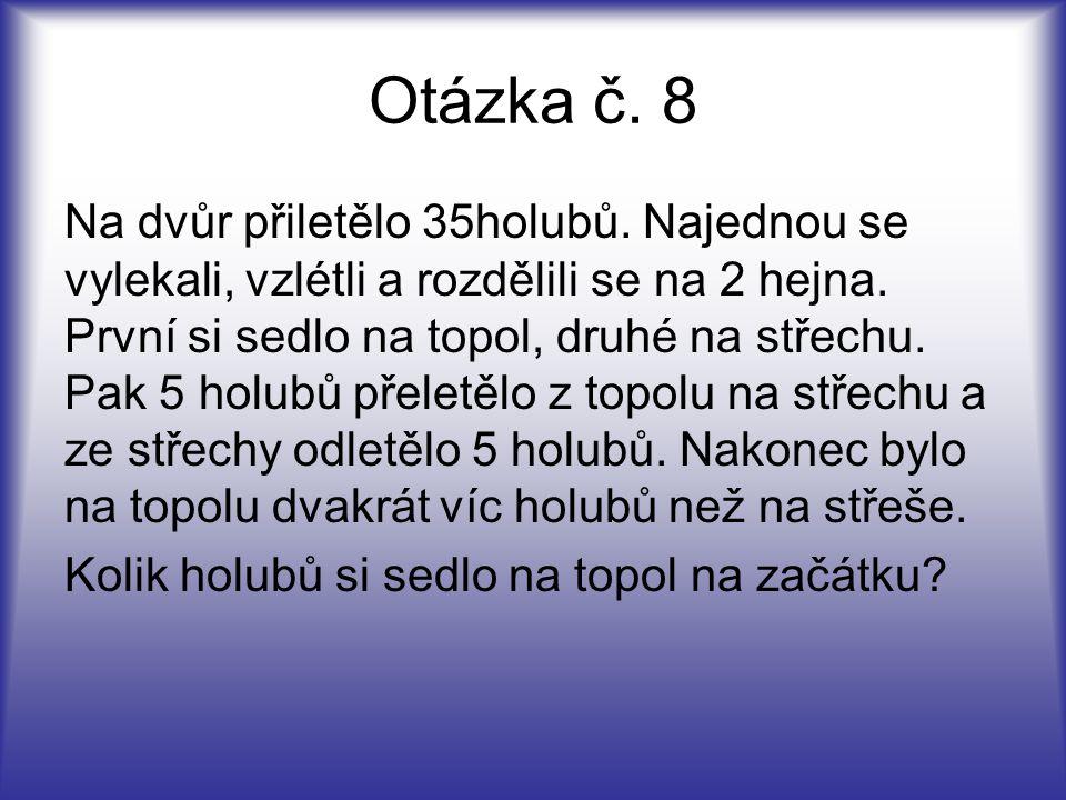 Otázka č. 8