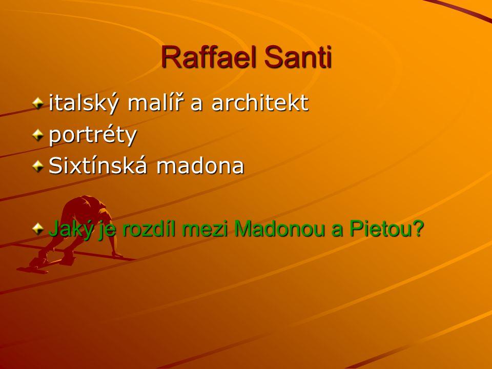 Raffael Santi italský malíř a architekt portréty Sixtínská madona