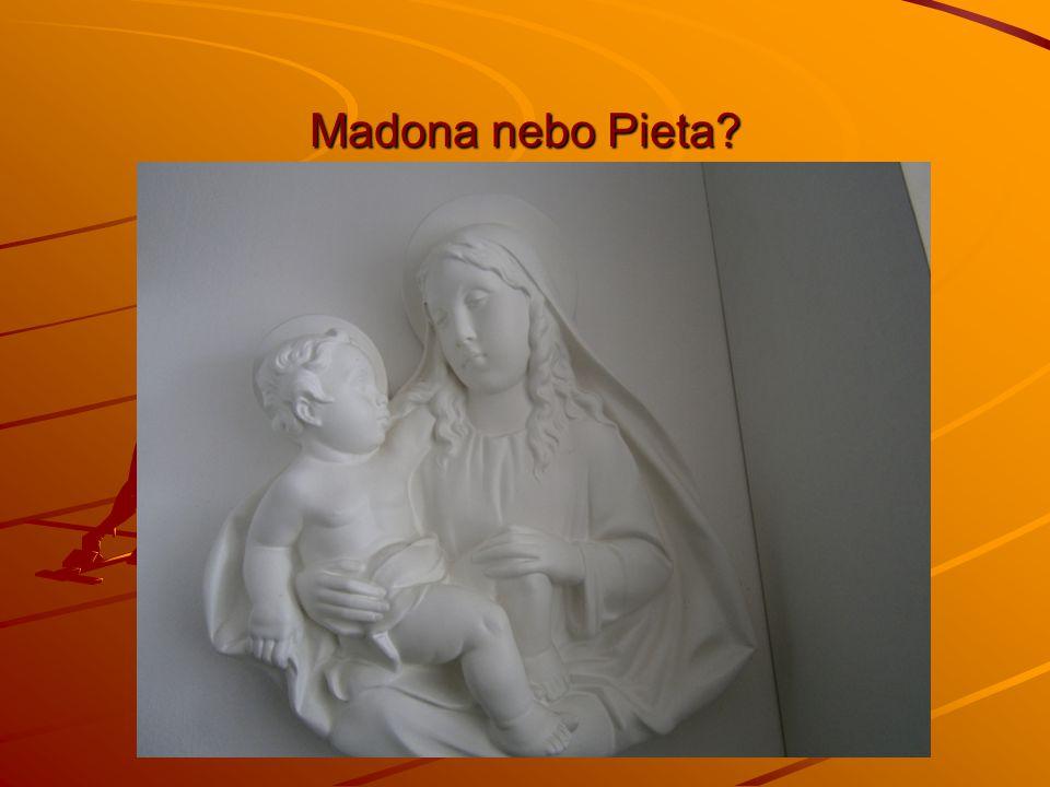 Madona nebo Pieta