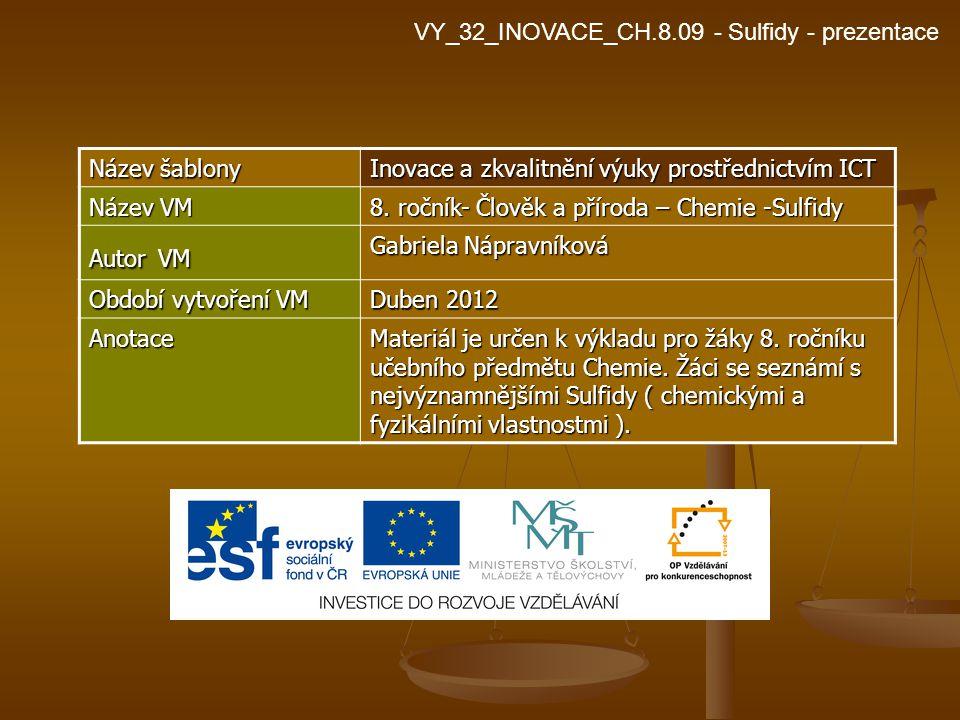 VY_32_INOVACE_CH.8.09 - Sulfidy - prezentace
