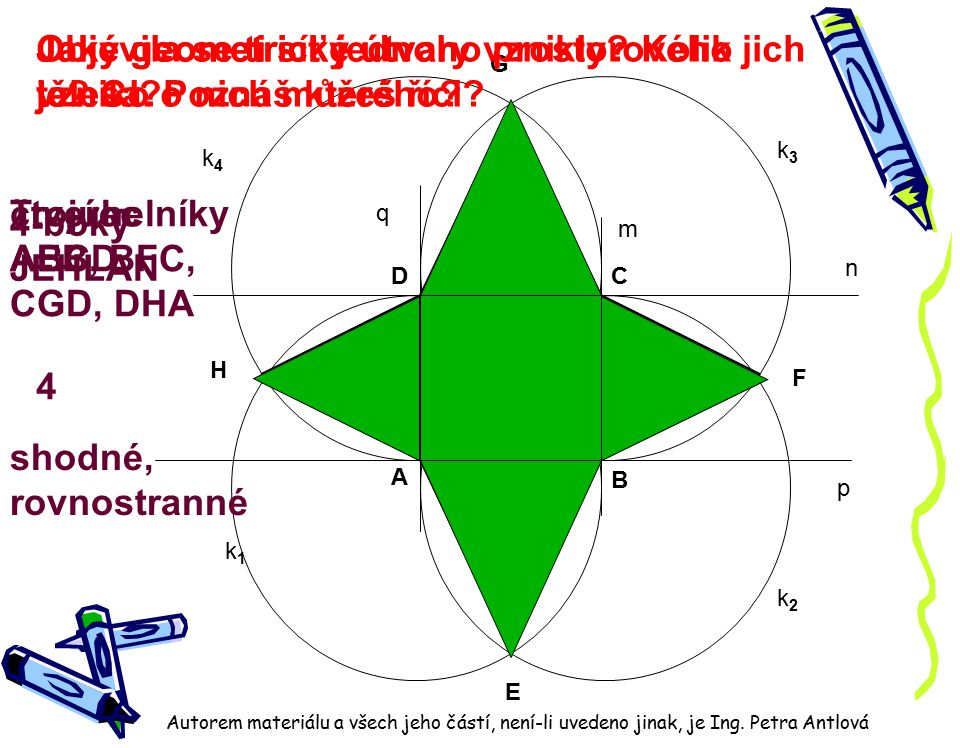 Jaké geometrické útvary vznikly Kolik jich je Co o nich můžeš říci