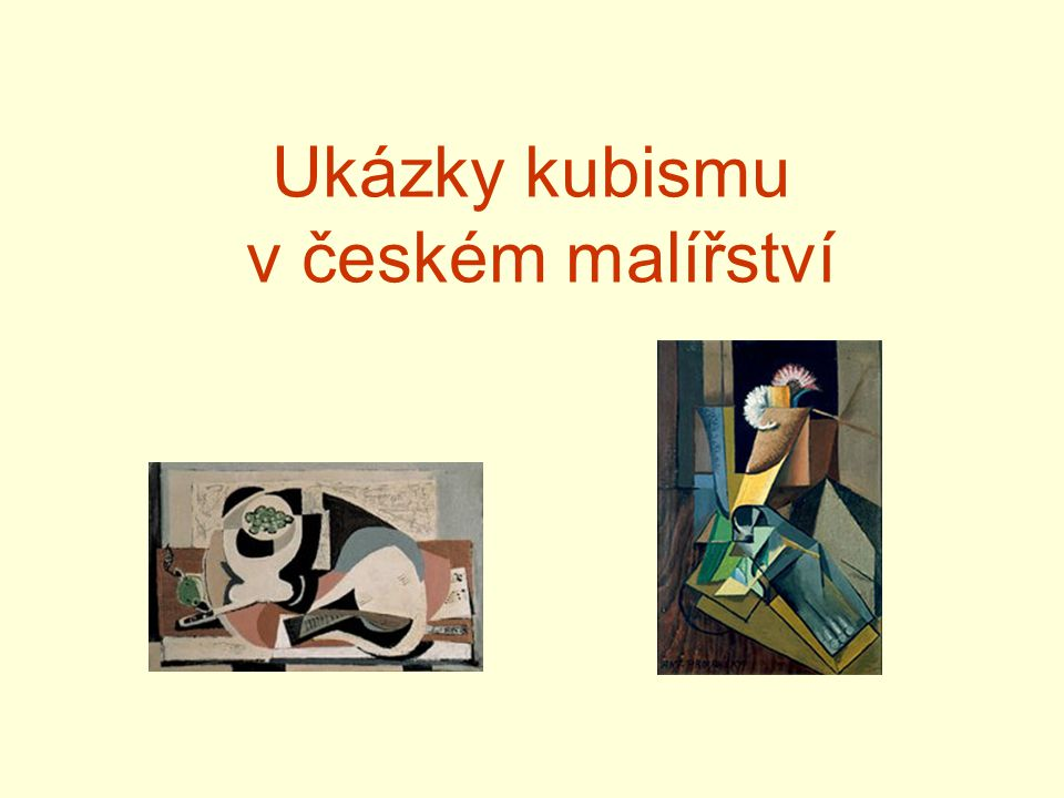 Ukázky kubismu v českém malířství